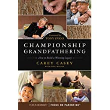 Championship Grandfathering: How to Build a Winning Legacy (English Edition)