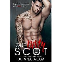 One Dirty Scot (Hot Scots Book 3)