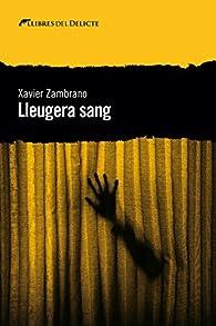 Lleugera sang par  Xavier Martínez Zambrano