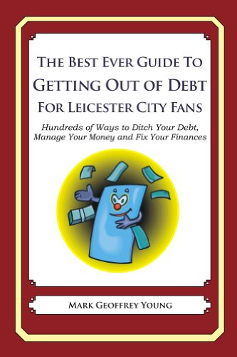 The Best Ever Guide to Getting Out of Debt For Leicester City Fans