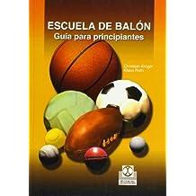 Escuela de balón : guía para principiantes