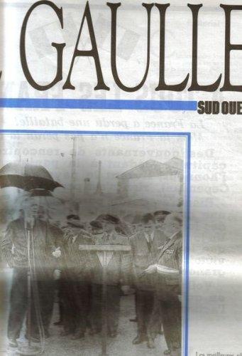 Journal Sud Ouest -N Exceptionnel,Sd (Anne 90) : De Gaulle-Souvenirs Du Sud-Ouest:Rcits Et Tmoignages