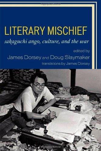 Portada del libro Literary Mischief: Sakaguchi Ango, Culture, and the War (New Studies in Modern Japan) by James Dorsey (2010-04-30)