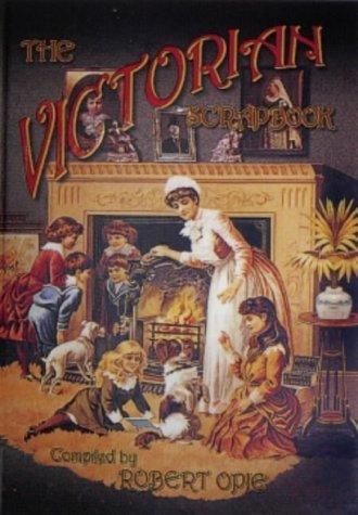 Victorian Scrapbook (Robert Opie Collection) by Robert Opie (1955-01-01)