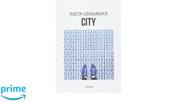 Insta Grammar: City: the best of Instagram: Amazon co uk