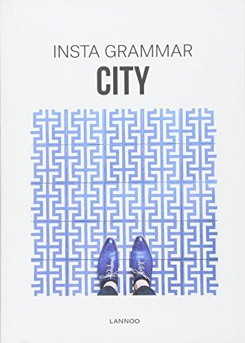 Insta Grammar: City par Irene Schampaert
