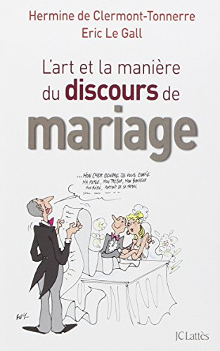 L'art et la manire du discours de mariage