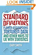 #8: Standard Deviations: Flawed Assumptions, Tortured Date and Other Ways to Lie With Statistics