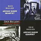 Blue Ballads/True Ballads [Import USA]