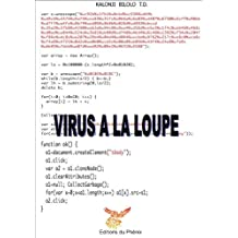 Virus à la loupe (French Edition)