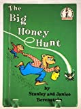 Cover of: The Big Honey Hunt (Beginner Series) | Stan Berenstain, Jan Berenstain