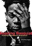 Reading Basquiat - Exploring Ambivalence in American Art