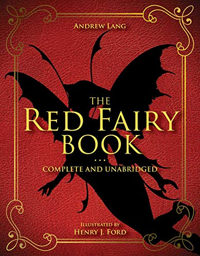 The Red Fairy Book: Complete and Unabridged (Andrew Lang Fairy Book Series 2) (English Edition)