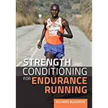 Strength and Conditioning for Endurance Running (English Edition)