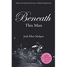 Beneath This Man (This Man 2)