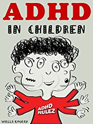 ADHD in Children - An Essential Guide for Parents