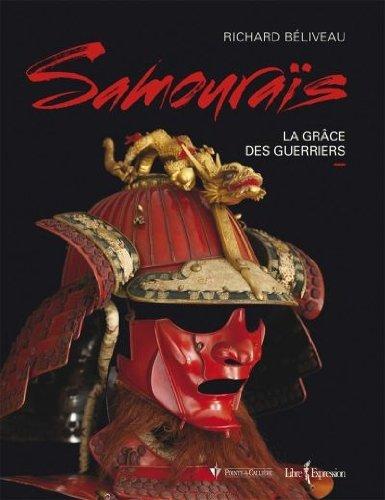 Samourai : la Grace des Guerriers par Beliveau Richard