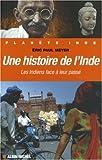 Une histoire de l'Inde - Les Indiens face à leur passé - Albin Michel - 14/03/2007