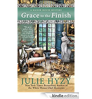 Grace to the Finish (A Manor House Mystery) [Edizione Kindle]