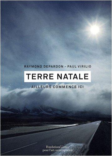 Terre Natale, Ailleurs commence ici : Catalogue d'exposition