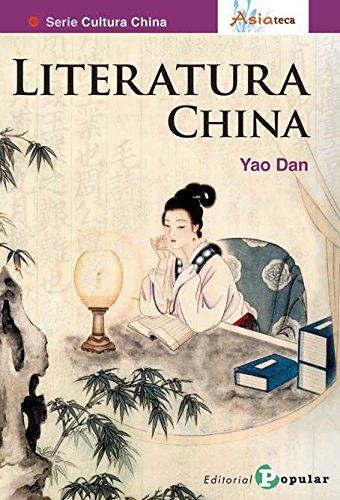 Literatura china (Asiateca) por Yao Dan