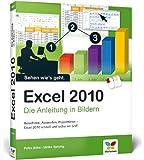 Excel 2010: Die Anleitung in Bildern