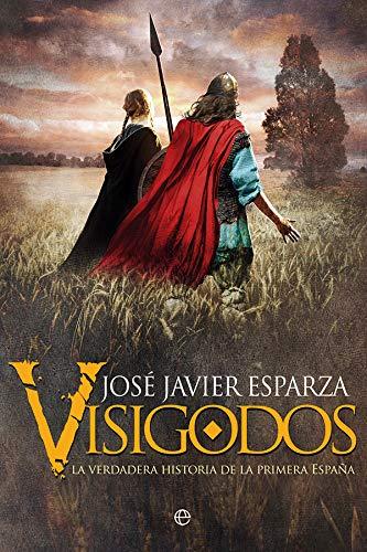 Visigodos por José Javier Esparza