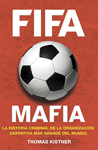 FIFA mafia (Deportes (corner)) por Thomas Kistner