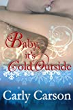 Baby, It's Cold Outside (Flirting for Fun Book 2)