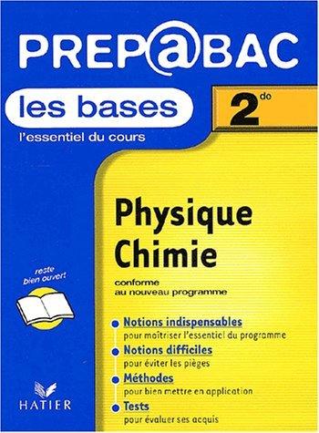 Prépabac, les bases : Physique - Chimie, 2nde by D. Noisette (2001-08-07)