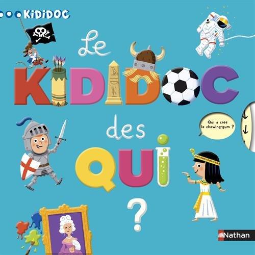 Le Kididoc des Qui ? por Sylvie Baussier