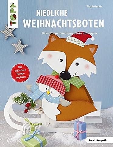 Niedliche Weihnachtsboten (kreativ.kompakt.): Dekorationen und Geschenke aus Papier