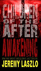 Children of the After: Awakening (book 1) (English Edition)