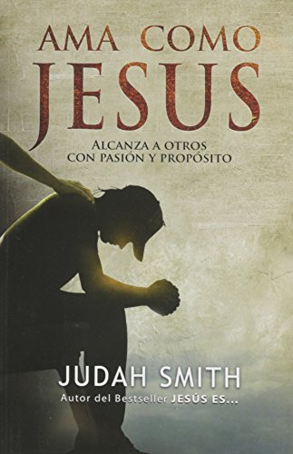 Ama Como Jesus por Judah Smith