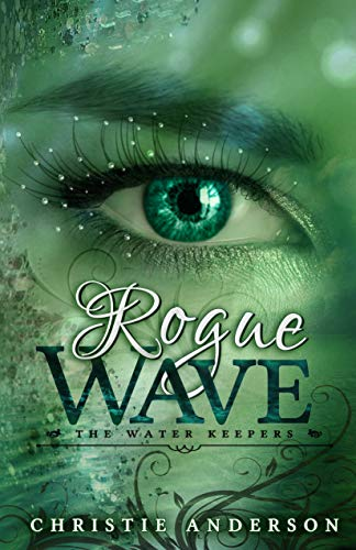 Rogue Wave (The Water Keepers Book 2) (English Edition)