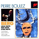 Berg : Suite Lulu - Le vin - Suite lyrique [Import anglais]