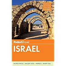 Fodor's Israel (Full-color Travel Guide, Band 10)