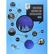 Matemáticas asociadas a las Ciencias Sociales- Teoría y Practica- 2º Bach. (Somoslink) - 9788414003343