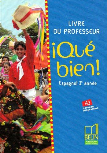Espagnol 2e année Qué bien! : Livre du professeur