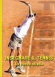 Insegnare il tennis. La nuova strada
