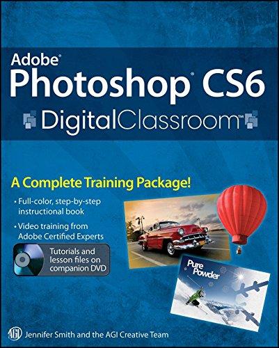[(Adobe Photoshop CS6 Digital Classroom)] [By (author) Jennifer Smith ] published on (June, 2012)