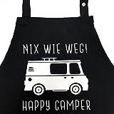 Nix wie weg - Happy Camper - lustige Grillschürze für Männer, Kochschürze - Die Geschenkidee für den Camper, Campingfreund. Campinggrill Zubehör Geschenk Wohnmobil Camping Gadget Van Life