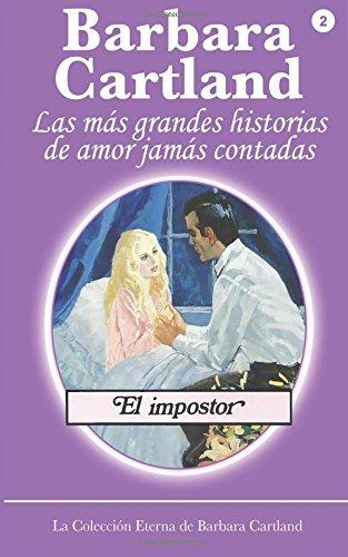 El Impostor: Volume 2 (La Coleccion Eterna de Barbara Cartland)