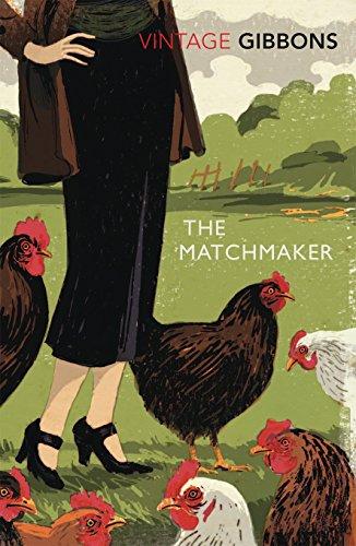 The Matchmaker (Vintage Classics) por Stella Gibbons
