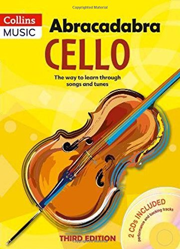 Abracadabra Strings - Abracadabra Cello (Pupil's book + 2 CDs): The way to learn through songs and tunes