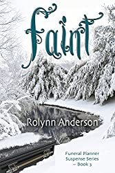 Faint (The Funeral Planner Suspense Series Book 3) (English Edition)