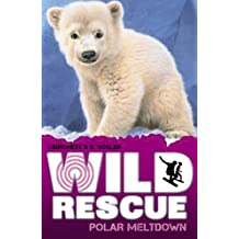 Polar Meltdown (Wild Rescue)