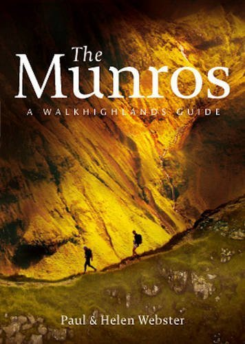 The Munros: A Walkhighlands Guide by Paul Webster (2012-12-07)