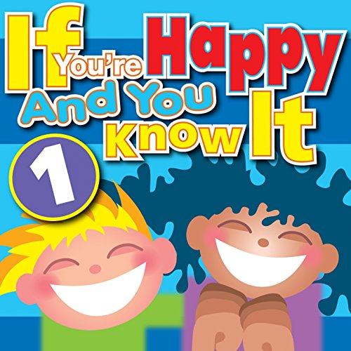 If You're Happy and You Know I...