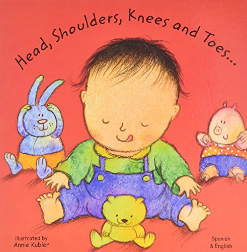 Head, Shoulders, Knees and Toes in Spanish and English (Board Books) por Annie Kubler